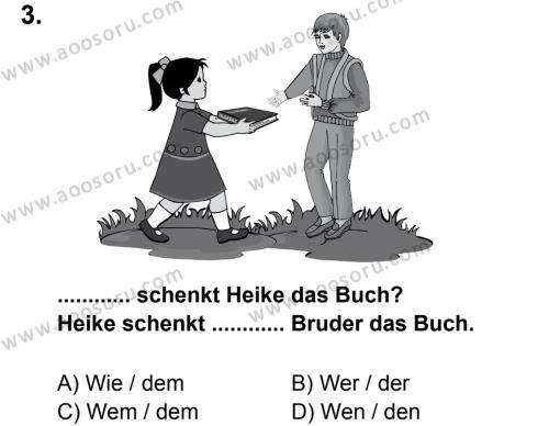 Almanca 8 Dersi 2013 - 2014 Yılı 1. Dönem Sınavı 3. Soru