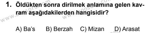 Din Kültürü ve Ahlak Bilgisi 7 Dersi 2013 - 2014 Yılı 2. Dönem Sınavı 1. Soru