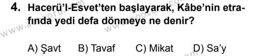 Din Kültürü ve Ahlak Bilgisi 8 Dersi 2013 - 2014 Yılı 3. Dönem Sınavı 4. Soru