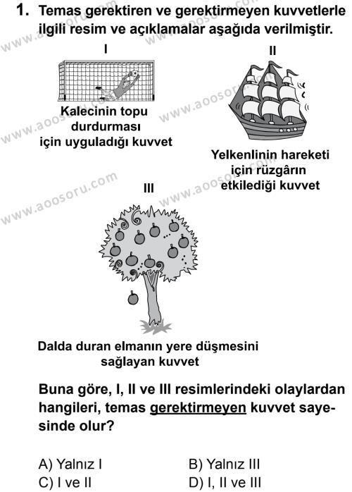Fen Bilimleri 5 Dersi 2012 - 2013 Yılı 2. Dönem Sınavı 1. Soru