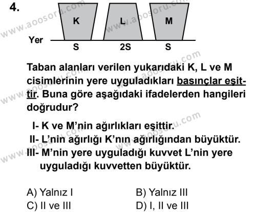 Fen Bilimleri 8 Dersi 2011 - 2012 Yılı 2. Dönem Sınavı 4. Soru
