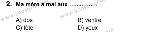 Fransızca 5 Dersi 2012 - 2013 Yılı 3. Dönem Sınavı 2. Soru