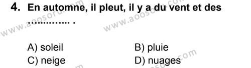 Fransızca 5 Dersi 2012 - 2013 Yılı 3. Dönem Sınavı 4. Soru