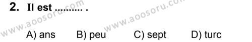 Fransızca 6 Dersi 2011 - 2012 Yılı 3. Dönem Sınavı 2. Soru
