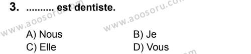 Fransızca 6 Dersi 2011 - 2012 Yılı 3. Dönem Sınavı 3. Soru