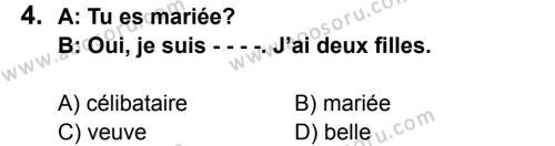 Fransızca 6 Dersi 2015 - 2016 Yılı 2. Dönem Sınavı 4. Soru