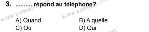 Fransızca 7 Dersi 2011 - 2012 Yılı 3. Dönem Sınavı 3. Soru