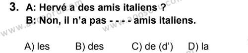 Fransızca 7 Dersi 2015 - 2016 Yılı 3. Dönem Sınavı 3. Soru