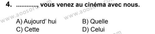 Fransızca 8 Dersi 2011 - 2012 Yılı 2. Dönem Sınavı 4. Soru
