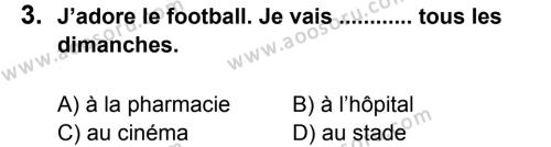 Fransızca 8 Dersi 2012 - 2013 Yılı 1. Dönem Sınavı 3. Soru