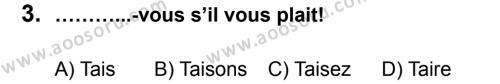 Fransızca 8 Dersi 2013 - 2014 Yılı 1. Dönem Sınavı 3. Soru