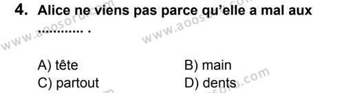 Fransızca 8 Dersi 2014 - 2015 Yılı 1. Dönem Sınavı 4. Soru
