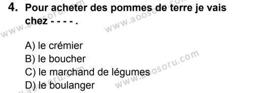 Fransızca 8 Dersi 2014 - 2015 Yılı 3. Dönem Sınavı 4. Soru