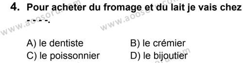 Fransızca 8 Dersi 2015 - 2016 Yılı 3. Dönem Sınavı 4. Soru