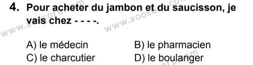Fransızca 8 Dersi 2016 - 2017 Yılı 1. Dönem Sınavı 4. Soru