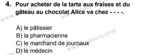 Fransızca 8 Dersi 2016 - 2017 Yılı 2. Dönem Sınavı 4. Soru