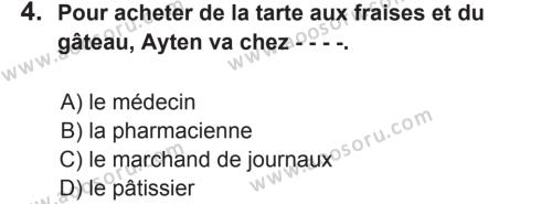 Fransızca 8 Dersi 2017 - 2018 Yılı 2. Dönem Sınavı 4. Soru