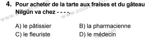 Fransızca 8 Dersi 2017 - 2018 Yılı 3. Dönem Sınavı 4. Soru