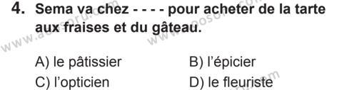 Fransızca 8 Dersi 2018 - 2019 Yılı 2. Dönem Sınavı 4. Soru