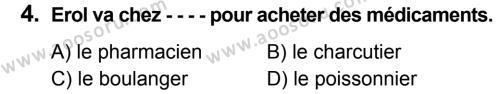 Fransızca 8 Dersi 2019 - 2020 Yılı 2. Dönem Sınavı 4. Soru