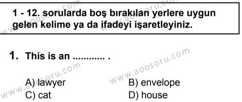 İngilizce 6 Dersi 2011 - 2012 Yılı 2. Dönem Sınavı 1. Soru