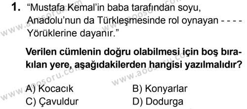 T.C. İnklap Tarihi ve Atatürkçülük 8 Dersi 2016 - 2017 Yılı 1. Dönem Sınavı 1. Soru