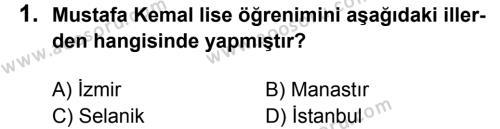 T.C. İnklap Tarihi ve Atatürkçülük 8 Dersi 2017 - 2018 Yılı 3. Dönem Sınavı 1. Soru