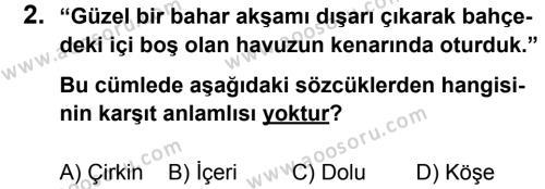 Türkçe 8 Dersi 2011 - 2012 Yılı 2. Dönem Sınavı 2. Soru