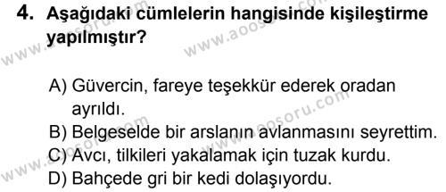 Türkçe 8 Dersi 2013 - 2014 Yılı 1. Dönem Sınavı 4. Soru